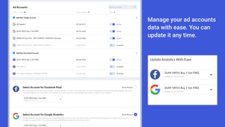 Manage multiple ad accounts. You can update any time with ease.