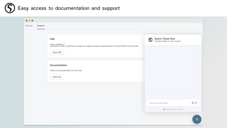 Easy access to documentation and support