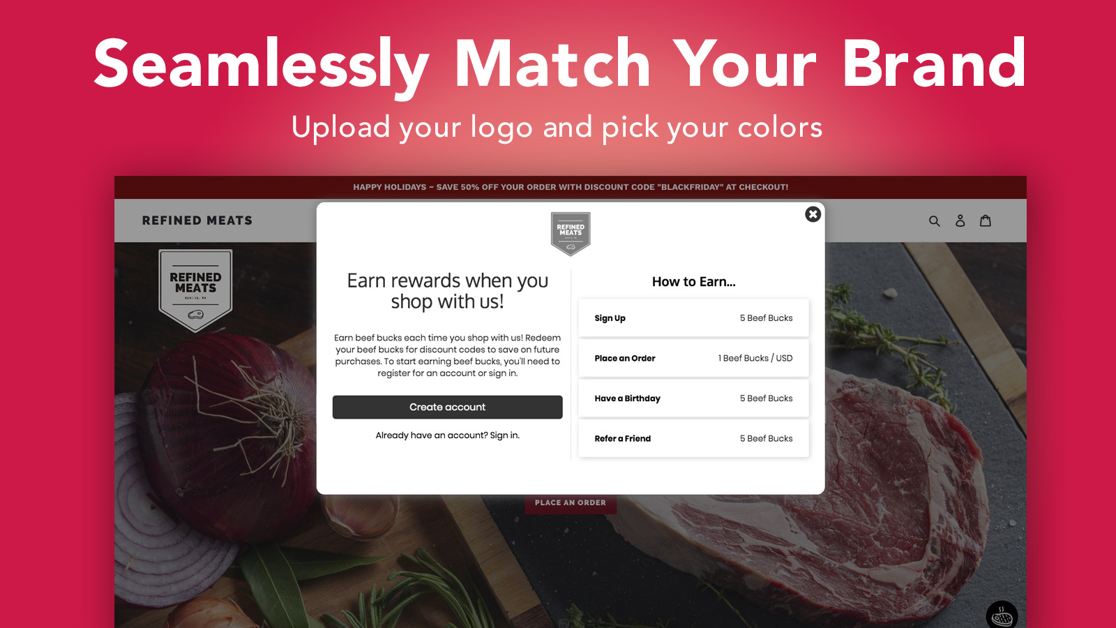 Seamlessly match your brand