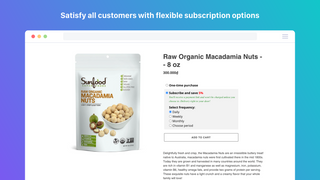 Satisfy all customers with flexible subscription options