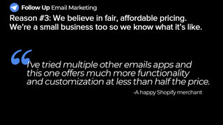 Enjoy affordable pricing. We're a small biz too.