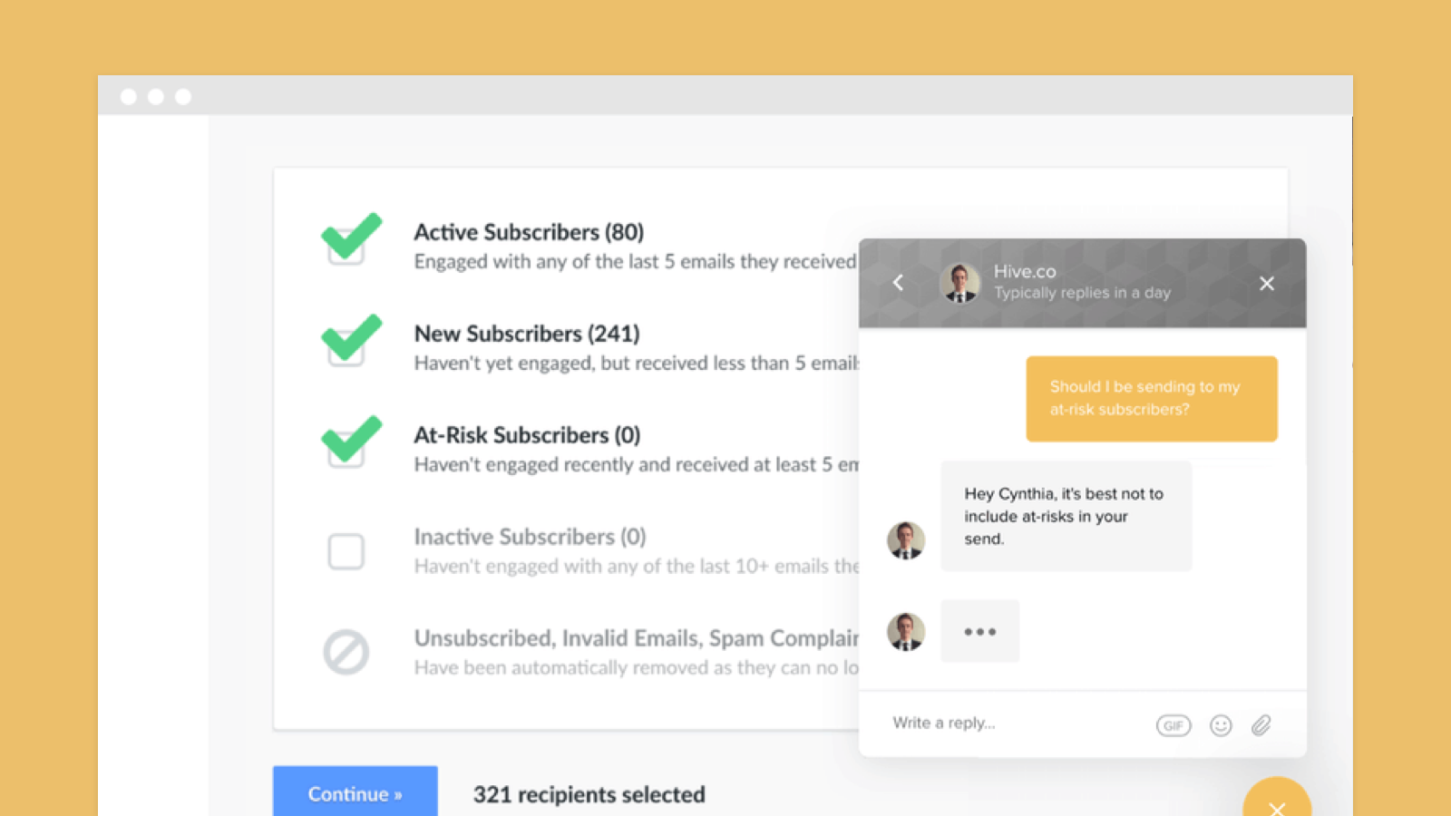 hive.co's customer service team, and built in deliverability