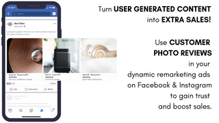 Dynamic Review Ads: retargeting with customer photo reviews