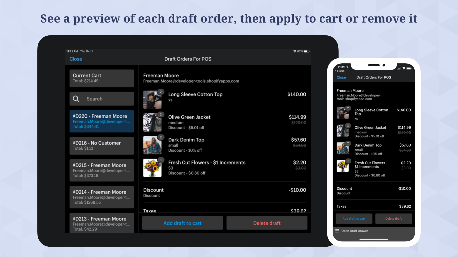 See a preview of each draft, then apply to cart or remove it