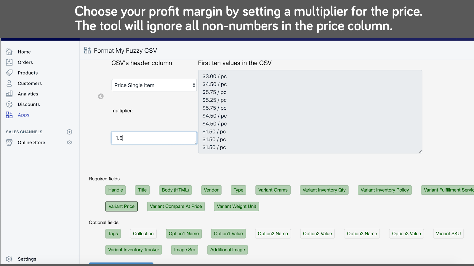 you can set multipliers for prices