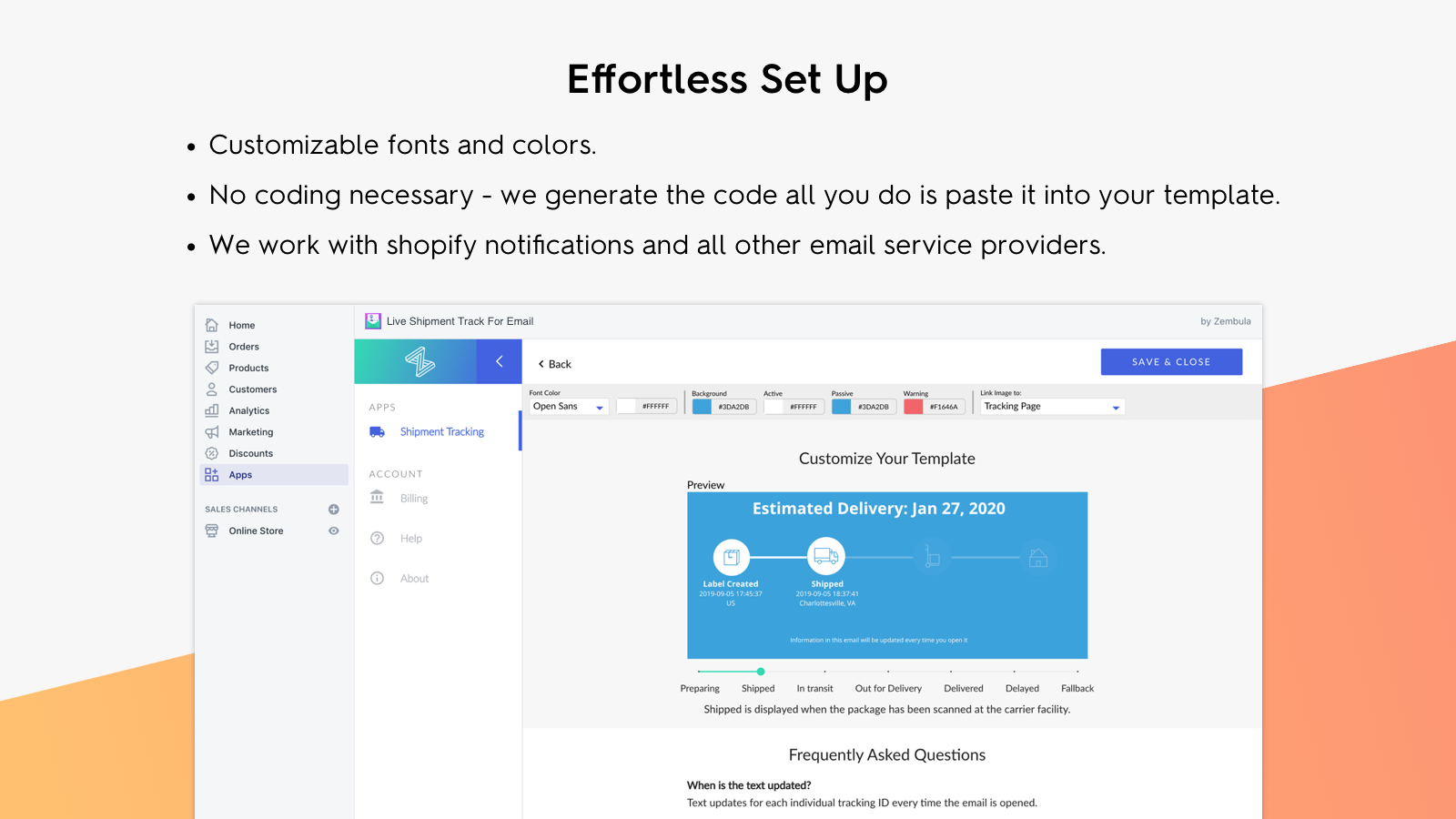 Set up your live package tracking emails in minutes.