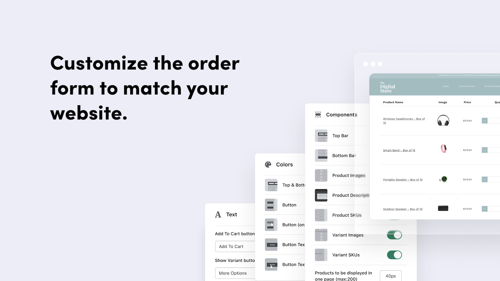 Customize the order form to match your website.