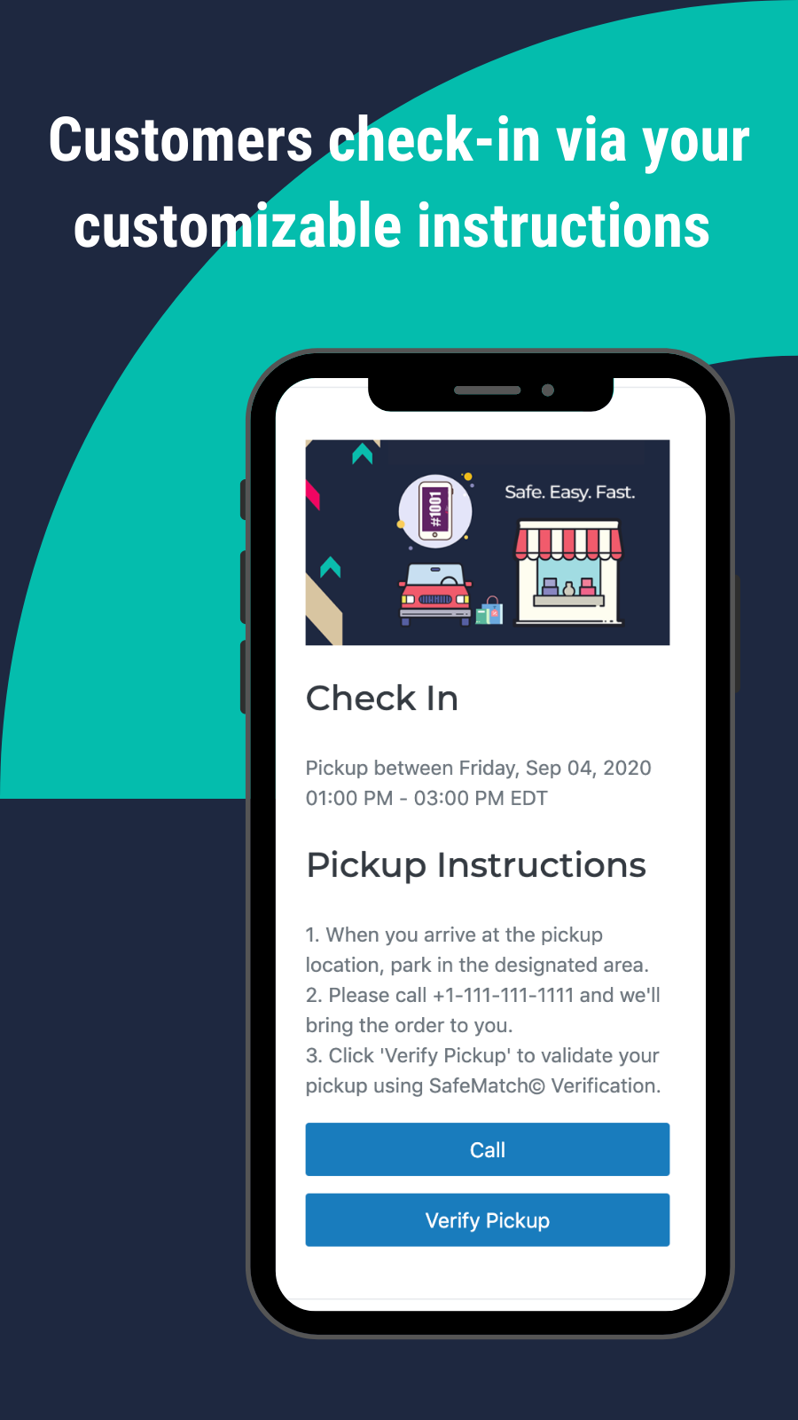 Customers check-in via your customizable instructions