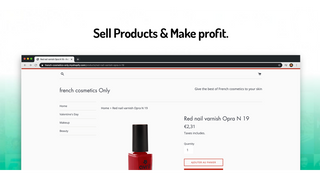 Sell products & Make profits