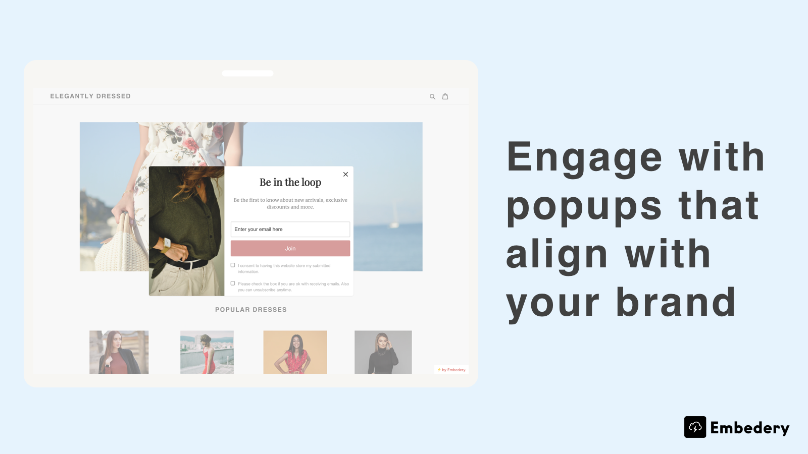 Popups that align with your brand