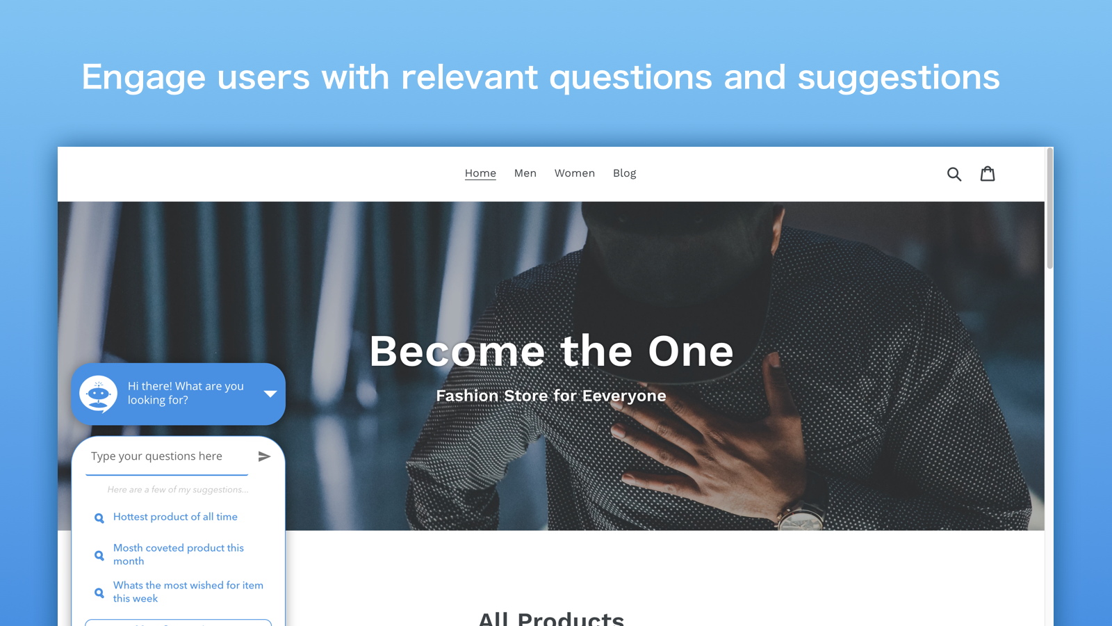 Engage users with relevant questions and suggestions