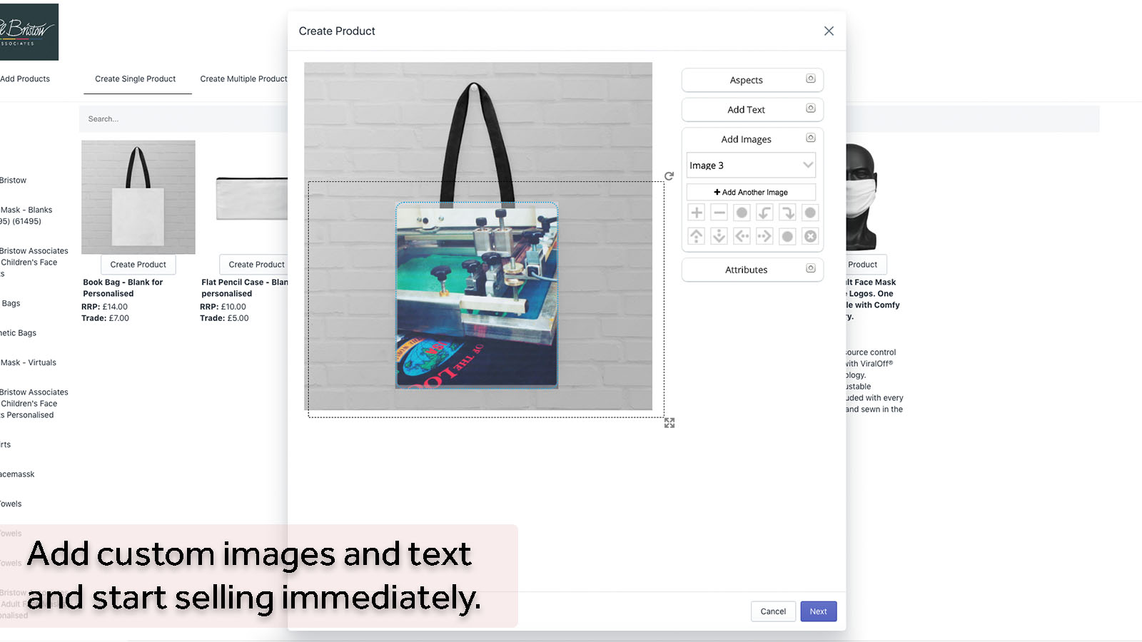 Add custom images and text and start selling immediately.