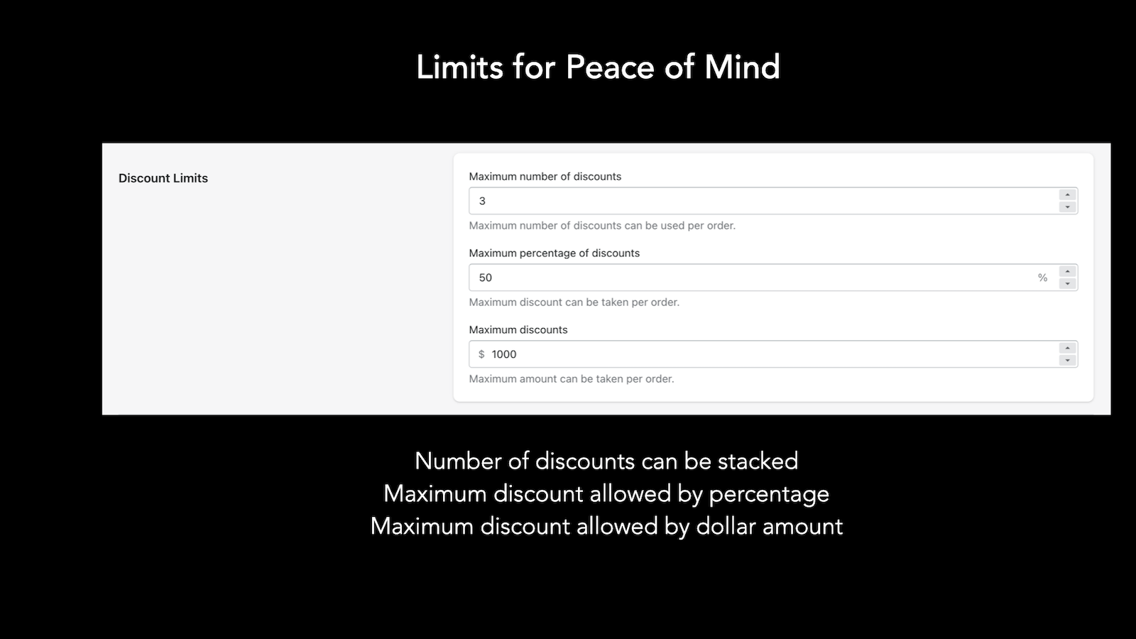 Set limits by number, percentage and amount