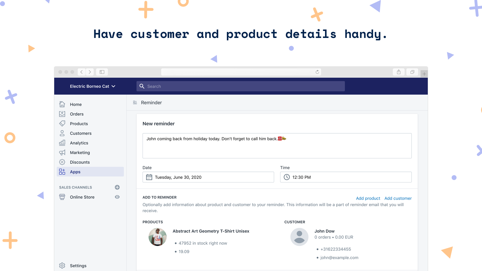 Have customer and product details handy.