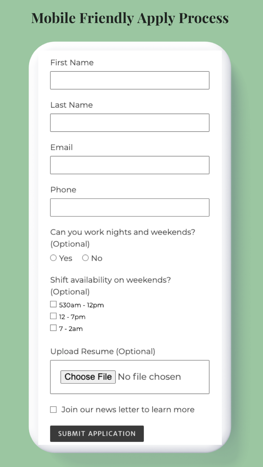 Mobile friendly apply process