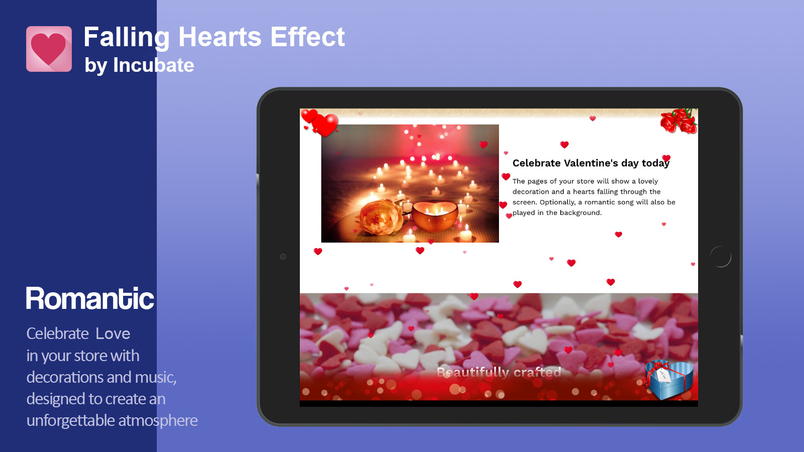 Surprise your customers and get them in the right mood for love