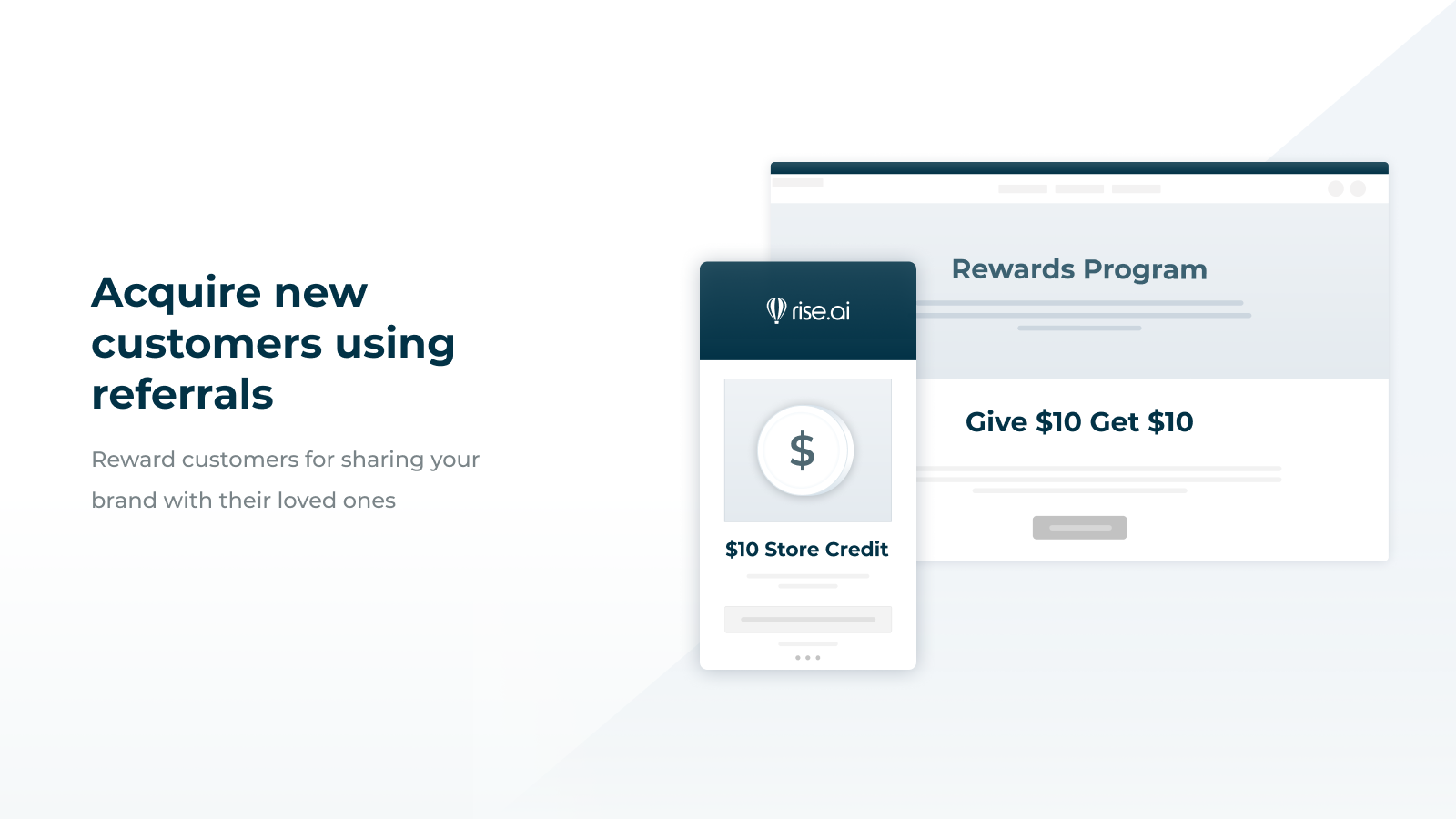 Acquire new customers using referrals