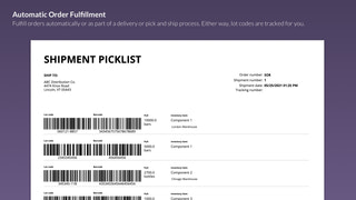 Automatic fulfillment and lot tracking