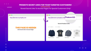 Grant access to special customers via secret links!
