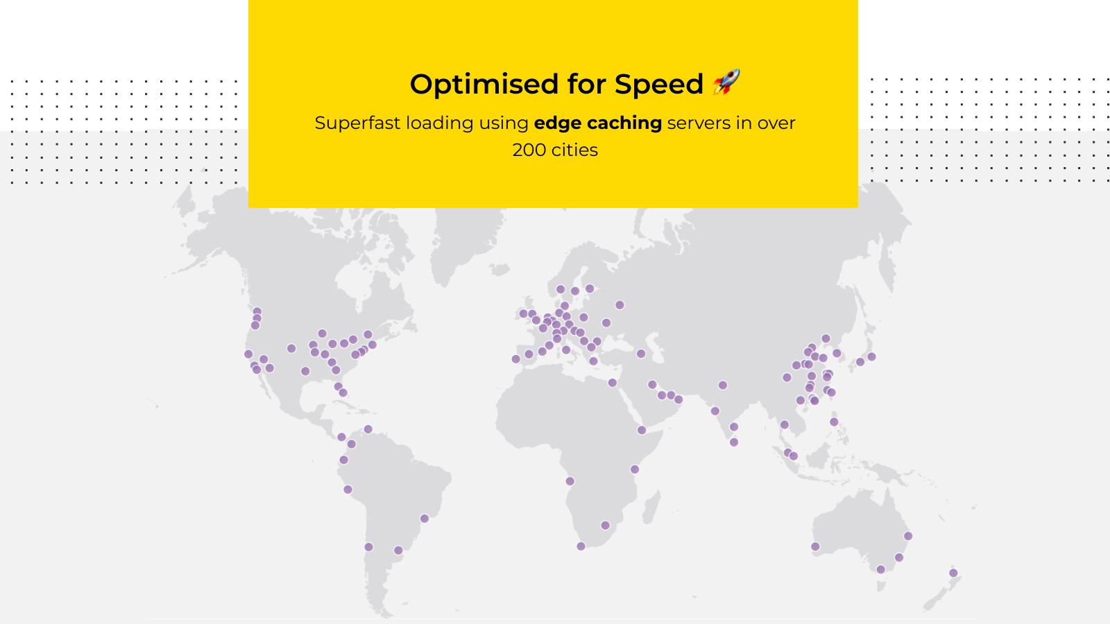 Superfast loading using edge caching servers in over 200 cities