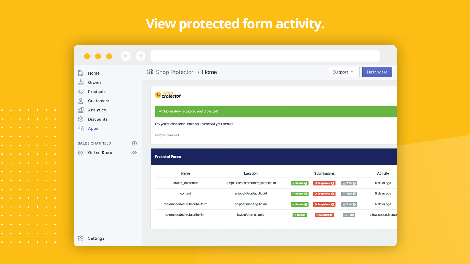 View all your protected form activity from bots.