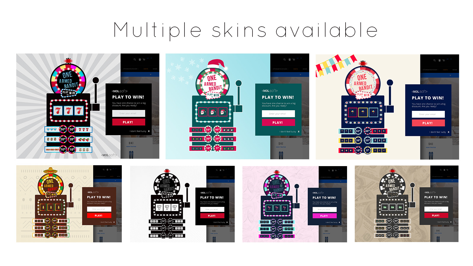 Multiple skins available