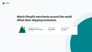Join Shopify merchants in offsetting your shipping emissions.