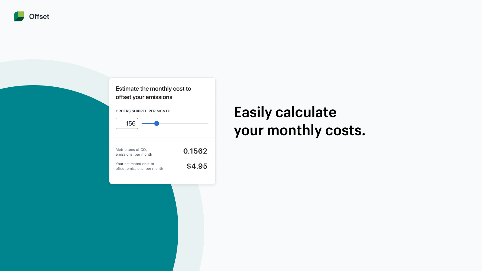 Offset calculates the emissions created by your shipped orders.