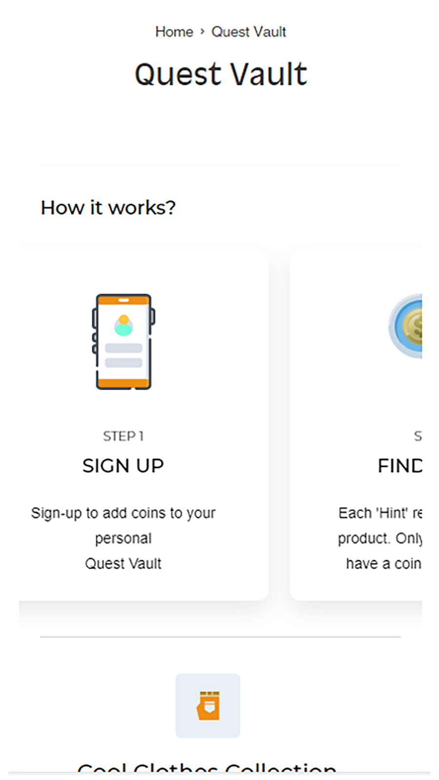 """Each visitor receives a """"Quest Vault"""""""