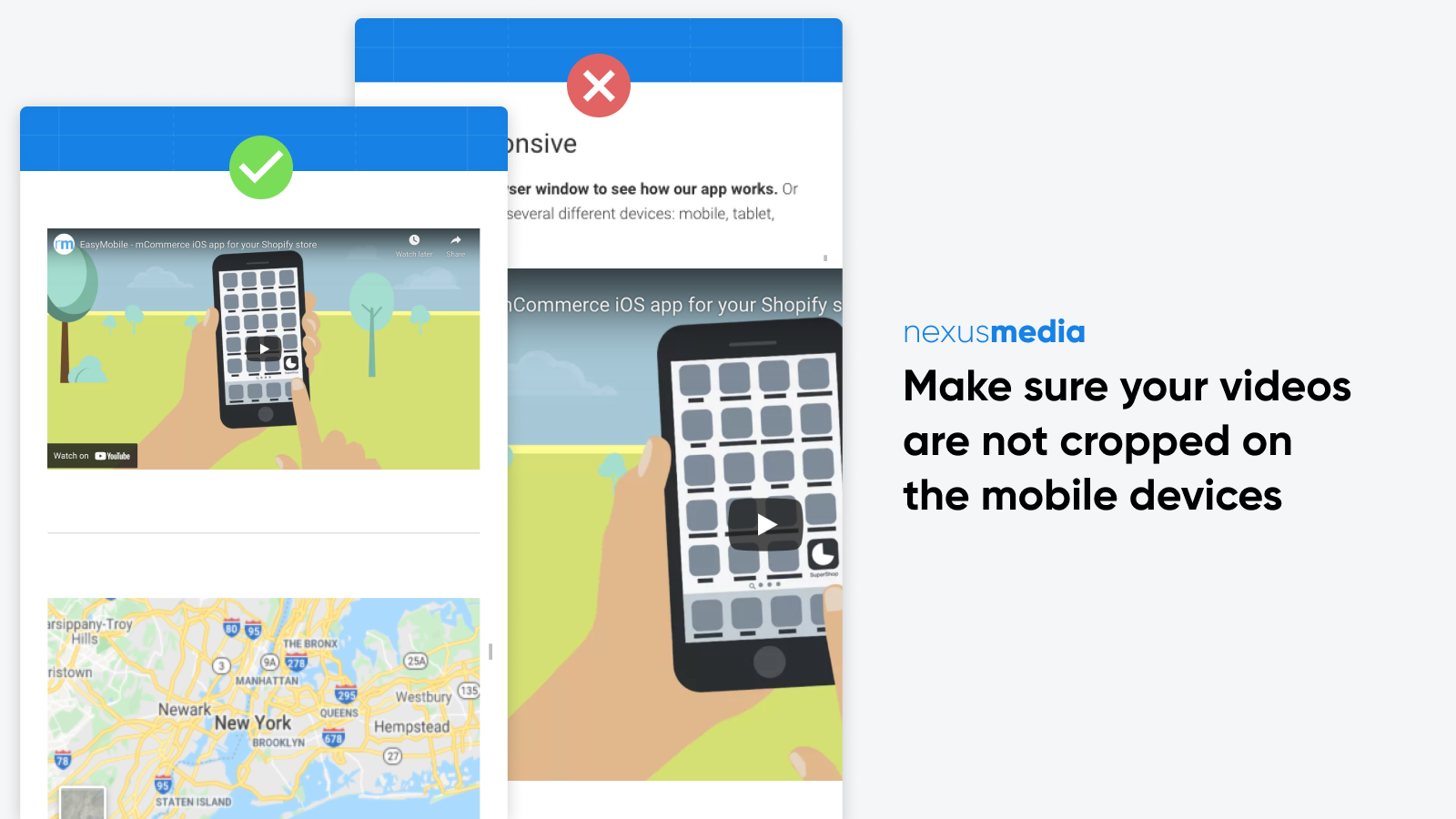 Make sure your videos are responsive