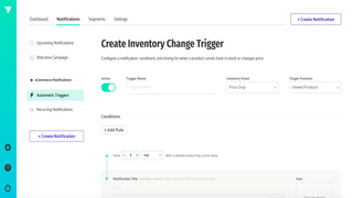 "Create triggers such as ""price reduction"" and ""back in stock"""