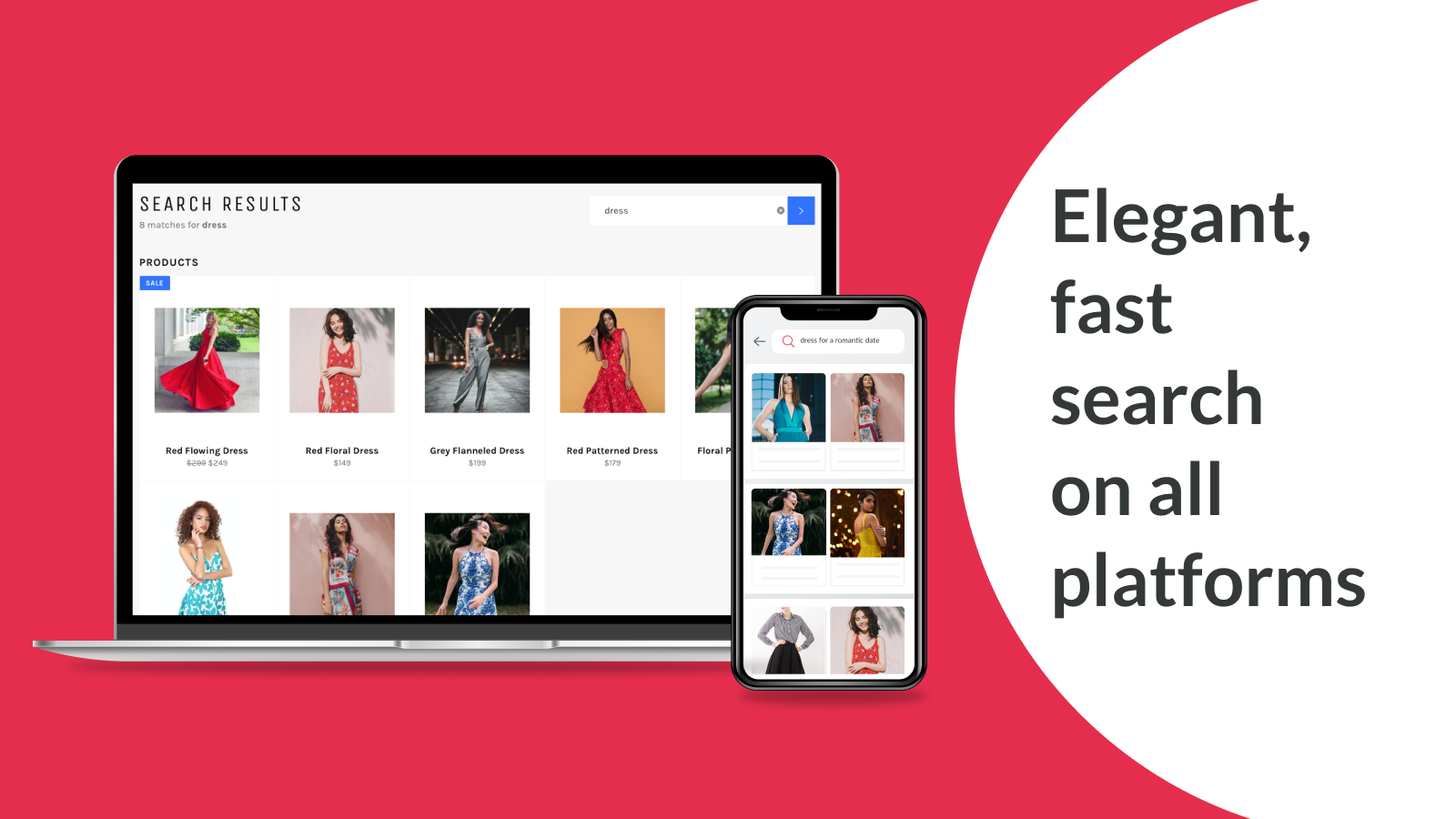 Search that looks beautiful and works seamlessly on all devices.