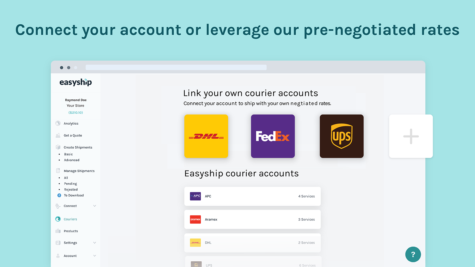 Connect Your Rates or Link to Pre-Negotiated Easyship Rates