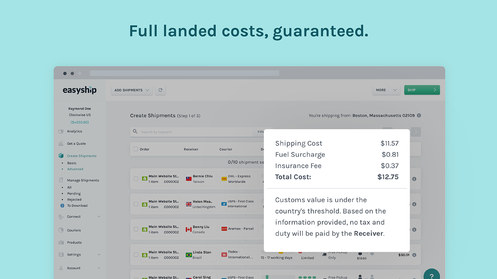 Easyship offers Fully Landed Costs & Automated Taxes and Duties