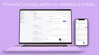 Powerful yet easy-to-use admin page keeps you in control