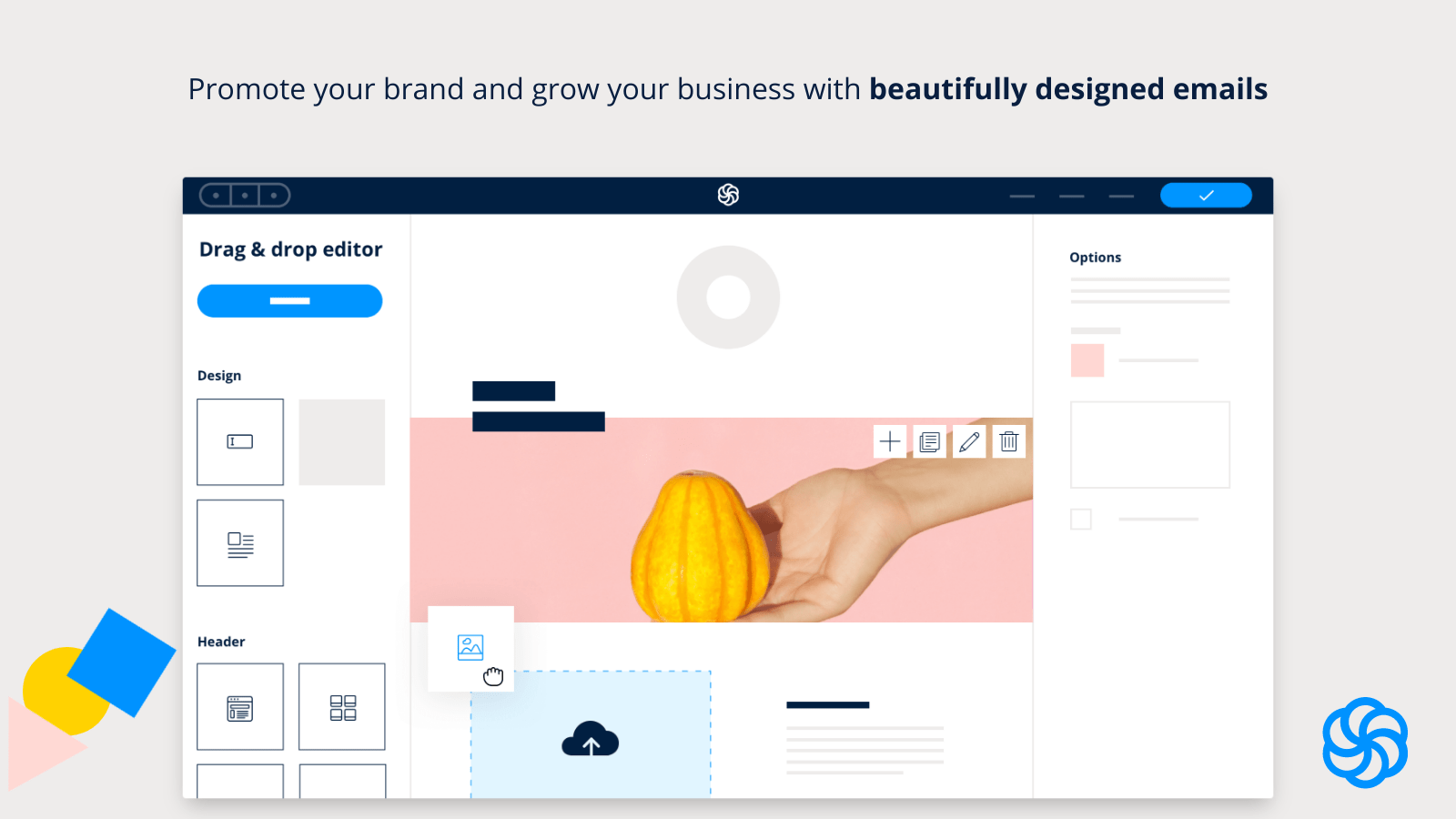 Build beautiful campaigns with our drag & drop email builder