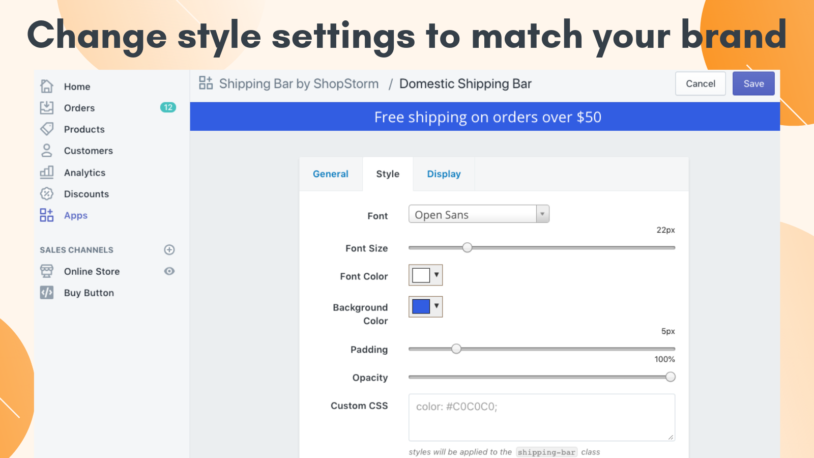 Style settings to match your brand