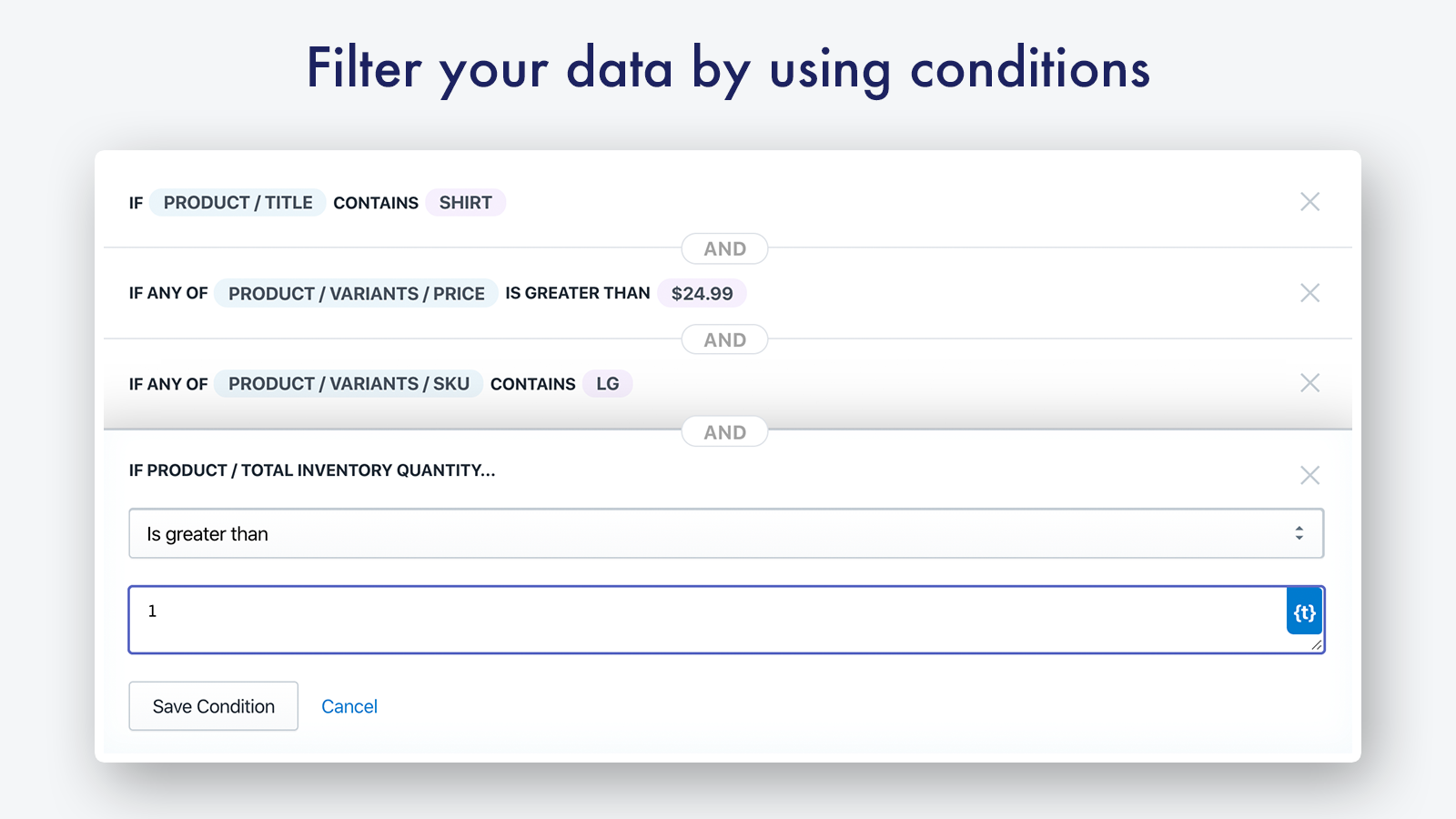 Filter data by using conditions