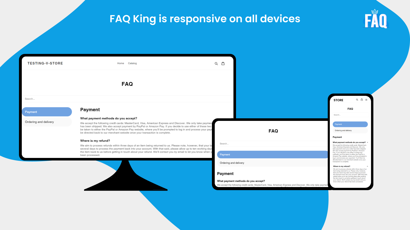 FAQ King is responsive on all devices