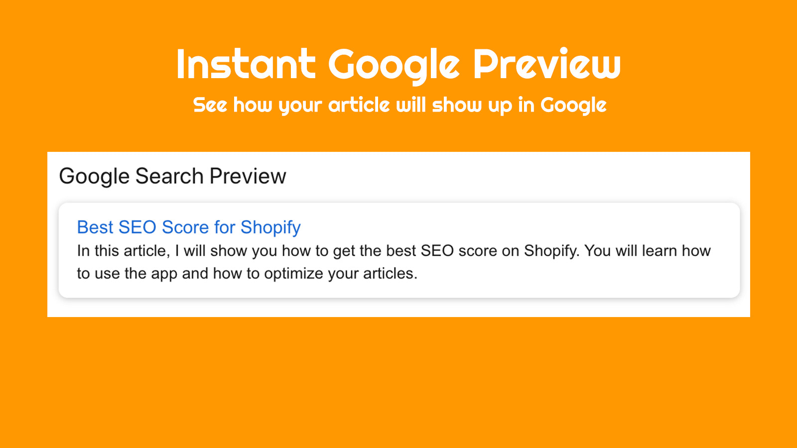 See what will your articles look like in the Google results
