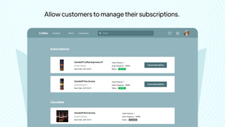 Easy Subscription Management For Customers