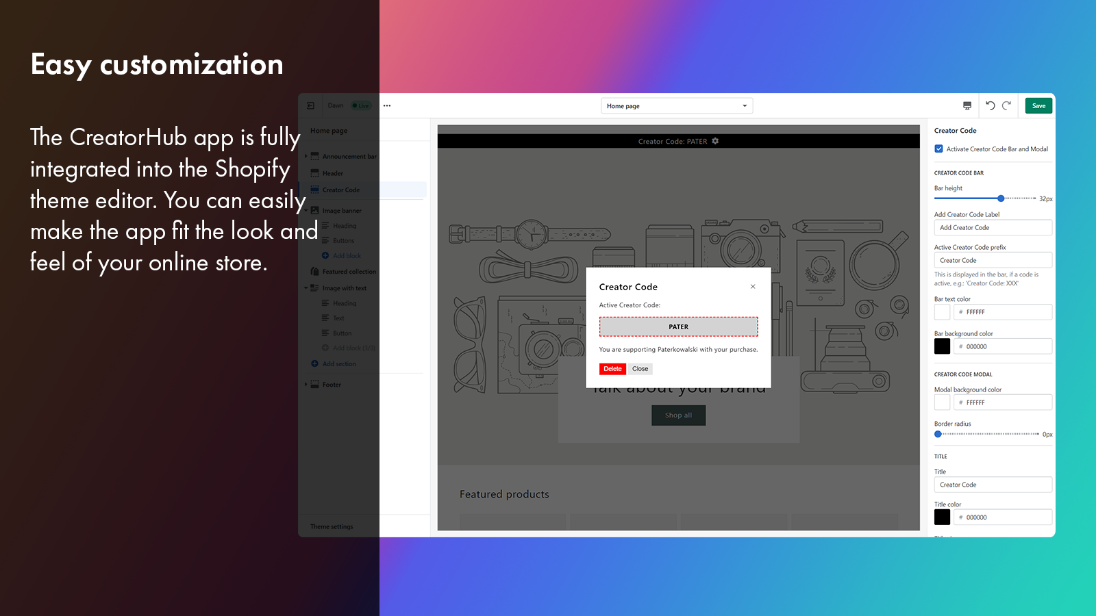 Easy customization with the shopify theme editor