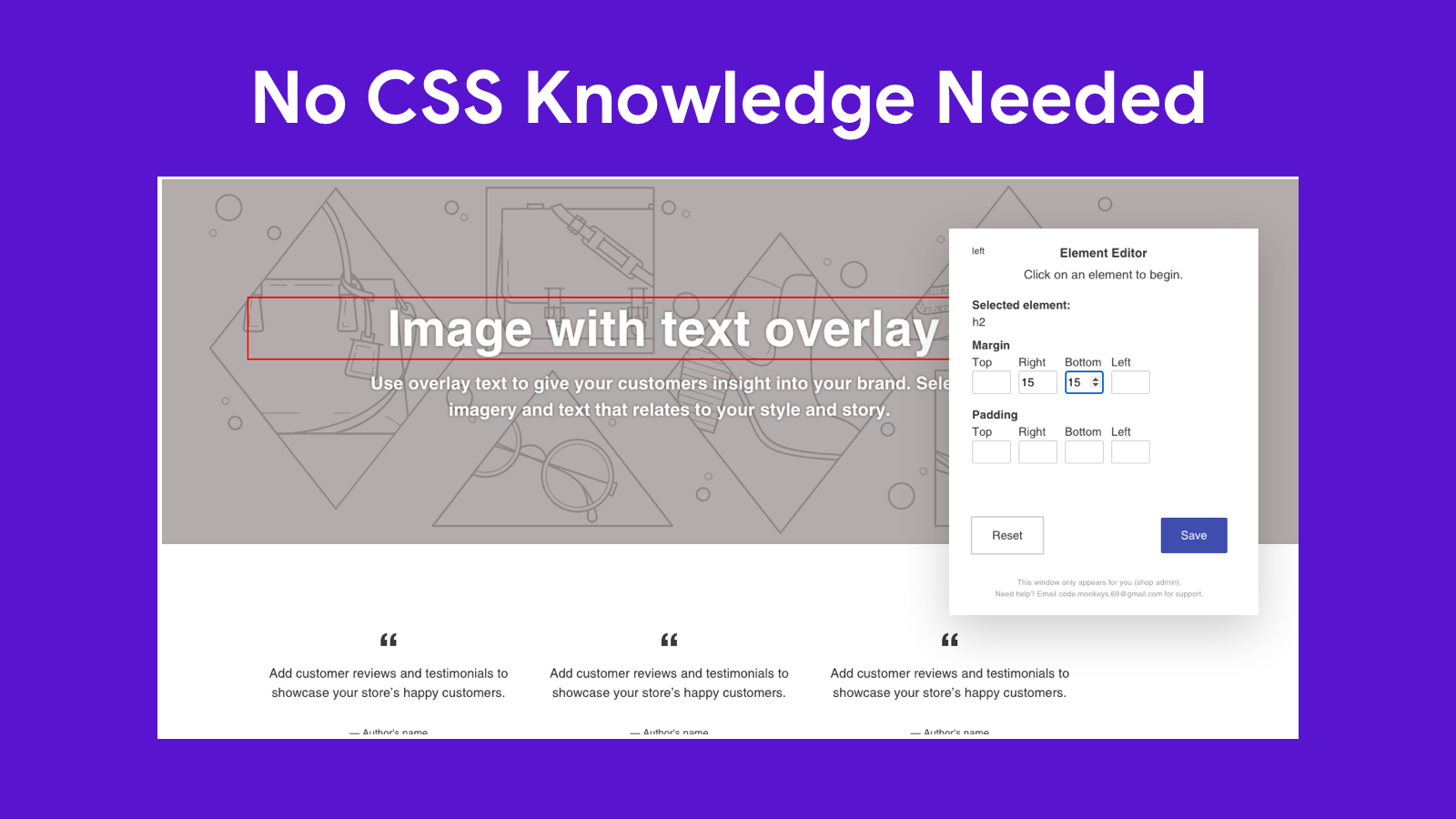 No CSS Knowledge Requiredht