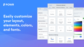 Easily customize your forms.