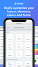 Customize your layout, elements, colors and fonts.