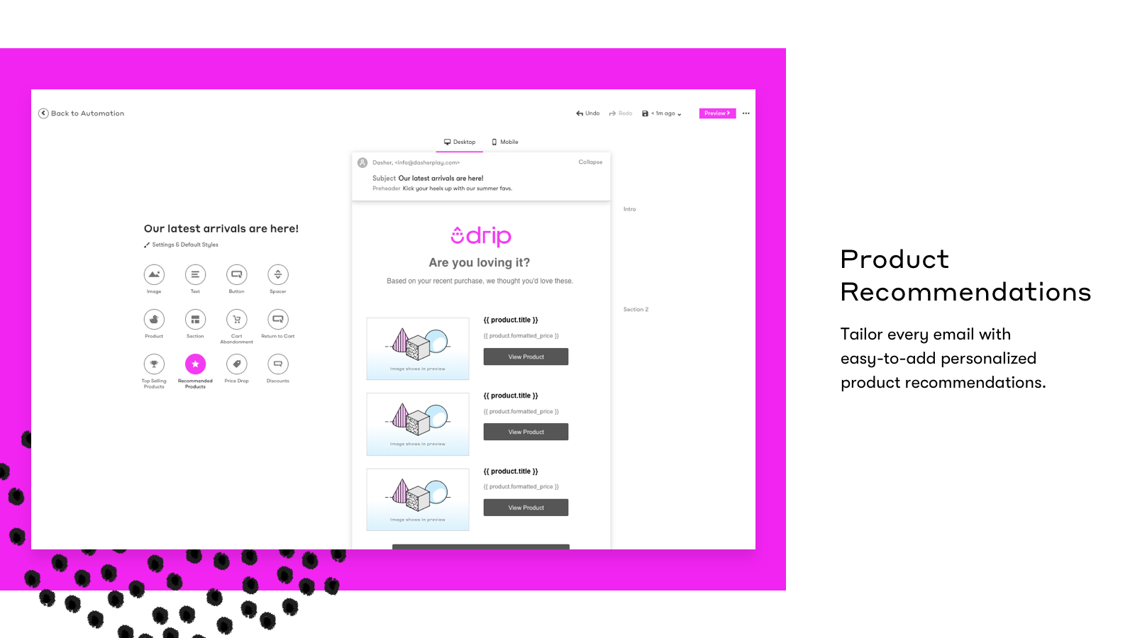 Tailor every email with easy-to-add product recommendations