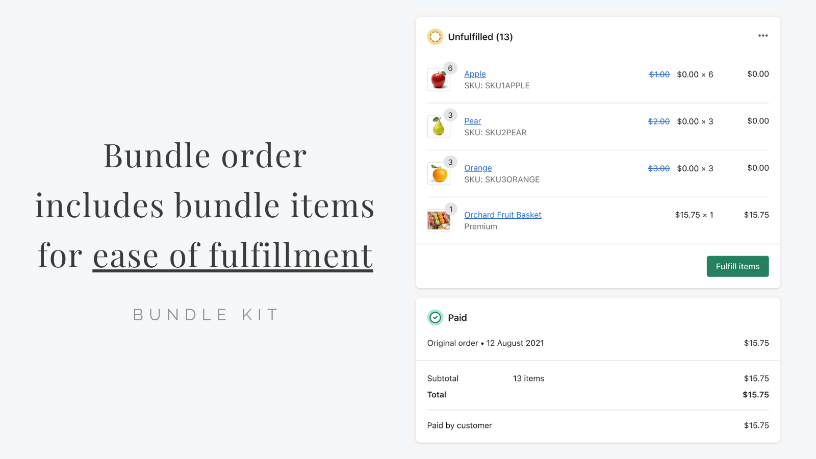 Bundle order includes bundle items for ease of fulfillment