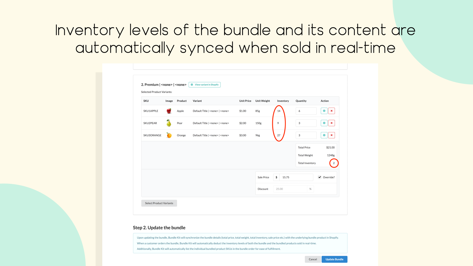 Bundle inventory is automatically synced when sold in real-time