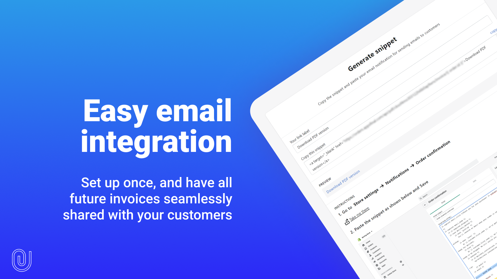 Integrate easily with Shopify customer emails