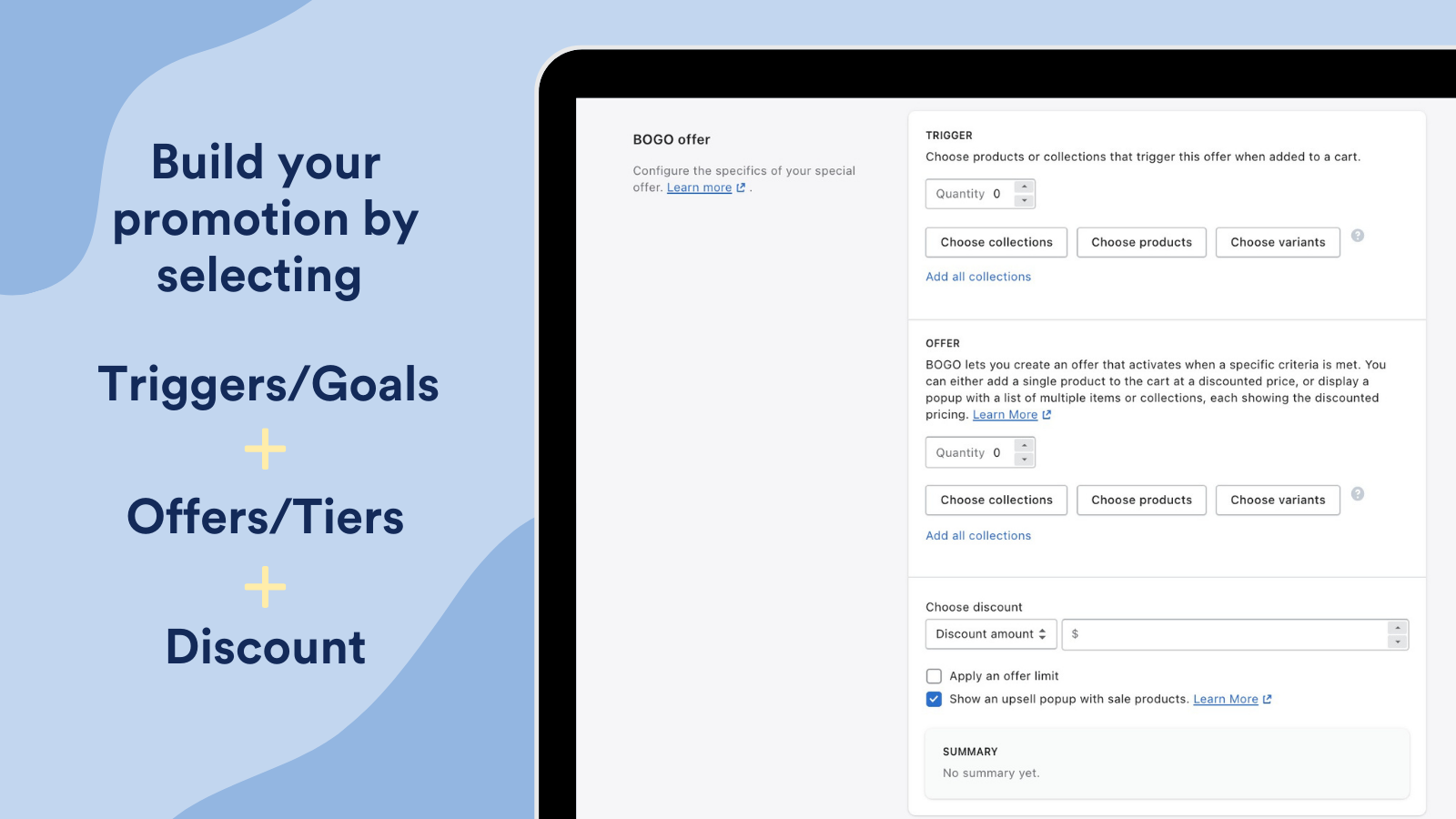 Build your promotion by choosing triggers, offers, and discounts